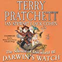 The Science of Discworld III: Darwin's Watch Audiobook by Terry Pratchett, Ian Stewart, Jack Cohen Narrated by Stephen Briggs, Michael Fenton Stevens