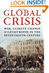 Global Crisis: War, Climate Change an...