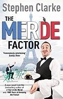 The Merde Factor: (Paul West 5)
