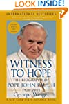 Witness To Hope: The Biography of Pop...