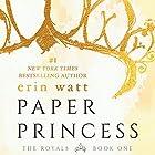 Paper Princess Hörbuch von Erin Watt Gesprochen von: Angela Goethals