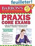 Barron's Praxis Core Exams: Core Acad...