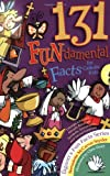 131 Fun-damental Facts for Catholic Kids: Liturgy, Litanies, Rituals, Rosaries, Symbols, Sacraments and Sacred Scripture (Liguori's Fun Facts Series)