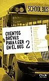 img - for Cuentos breves para leer en el bus 2 (Spanish Edition) book / textbook / text book