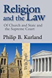 img - for Religion and the Law: Of Church and State and the Supreme Court book / textbook / text book
