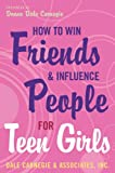 Image of How to Win Friends and Influence People for Teen Girls