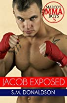 Jacob Exposed: Jacob Exposed: Marco's MMA Boys (Volume 5)
