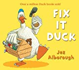 Fix-It Duck (Duck in the Truck) Jez Alborough
