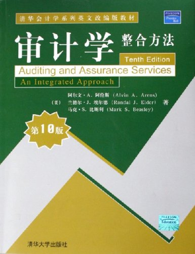 Auditing and Assurance Services (10th Edition) by Alvin A. Arens , Randal J. Elder , Mark Beasley B01_0129