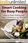 Smart Cooking for Busy People: How to...