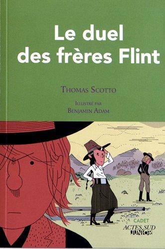 Le duel des frères Flint de Thomas Scotto