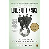 Lords of Finance: The Bankers Who Broke the Worldby Liaquat Ahamed