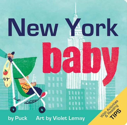 New York Baby: A Local Baby Book (Local Baby Books)