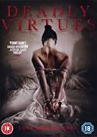 Deadly Virtues