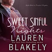 Sweet Sinful Nights: Volume 1 (       UNABRIDGED) by Lauren Blakely Narrated by Josh Goodman