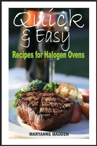 Quick & Easy: Halogen Oven Recipes For One Person By Madden, Maryanne (2013) Paperback
