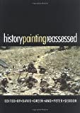 img - for History Painting Reassessed: The Representation of History in Contemporary Art book / textbook / text book