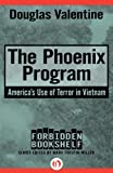 The Phoenix Program: Americas Use of Terror in Vietnam (Forbidden Bookshelf)