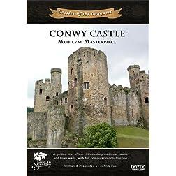 Conwy Castle: Medieval Masterpiece