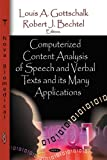 Computerized Content Analysis of Speech and Verbal Texts and its Many Applications