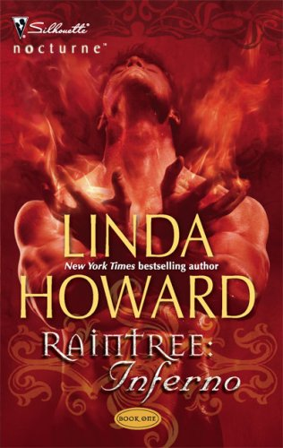 Raintree: Inferno (Silhouette Nocturne), Linda Howard