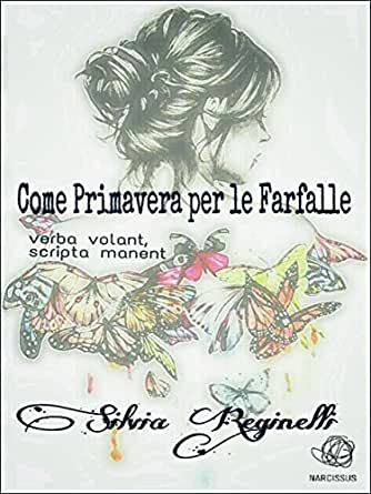 Amazon.com: Come Primavera per le farfalle (Italian Edition) eBook