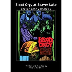 Blood Orgy at Beaver Lake