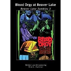 Blood Orgy at Beaver Lake