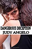 Dangerous Deception (The BAD BOY BILLIONAIRES Series) (Volume 4)