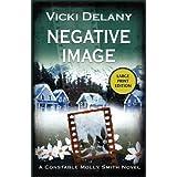 Negative Imageby Vicki Delany