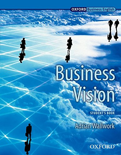 Business Vision: Student's Book (Oxford Business English)