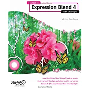 Foundation Expression Blend 4 with Silverlight