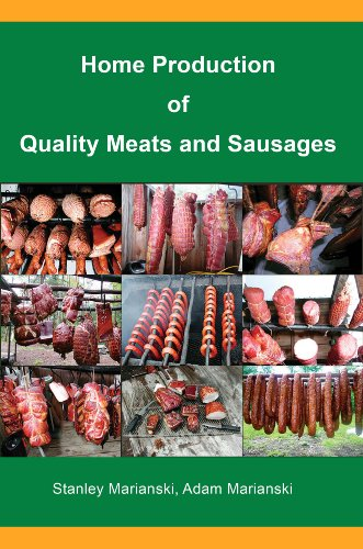 Download Home Production of Quality Meats and Sausages