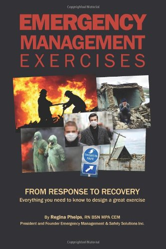 Emergency Management Exercises: From Response to...
