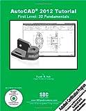 AutoCAD 2012 Tutorial - First Level: 2D Fundamentals