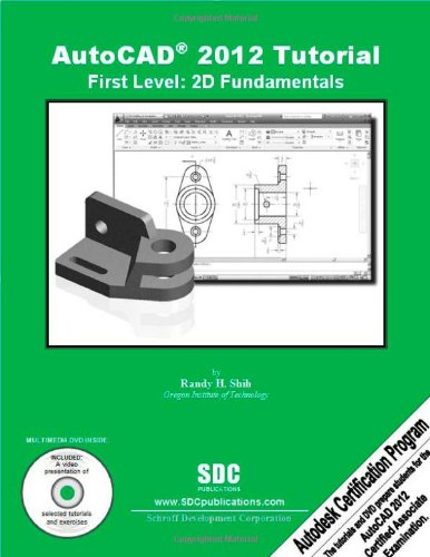 AutoCAD 2012 Tutorial First Level: 2D Fundamentals