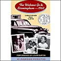The Watsons Go to Birmingham: 1963 Audiobook by Christopher Paul Curtis Narrated by LeVar Burton