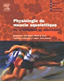 Physiologie du muscle squelettique : De la structure au mouvement