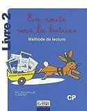 echange, troc Marie-Christine Sanlaville, Hélène Solinc, Collectif - En route vers la lecture CP : Méthode de lecture Livre 2