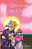 The Queen and the Cats: A Story of Saint Helena