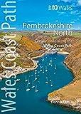 Dennis Kelsall Pembrokeshire North: Circular Walks Along the Wales Coast Path (Wales Coast Path Top 10 Walks)