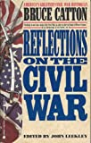 Reflections on the Civil War (0425141411) by Catton, Bruce