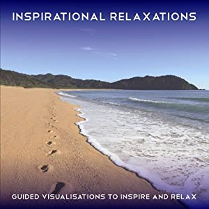Inspirational Relaxations: Four Guided Relaxations to Inspire and Relax | [Maureen McKain]