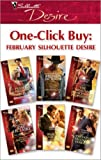 img - for One-Click Buy: February Silhouette Desire book / textbook / text book