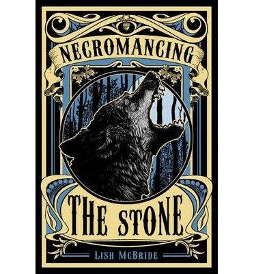 [(Necromancing the Stone)] [ By (author) Lish McBride ] [November, 2013]