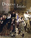 img - for Dickens and the Artists by Mark Bills (2012-05-18) book / textbook / text book