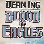 Blood of Eagles | Dean Ing