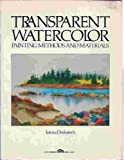 img - for Transparent Watercolor: Painting Methods and Materials book / textbook / text book