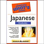 The Complete Idiot's Guide to Japanese, Vocabulary  by Linguistics Team