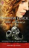 echange, troc Amanda Quick - Les enquêtes de Lavinia et Tobias : Une alliance de choc